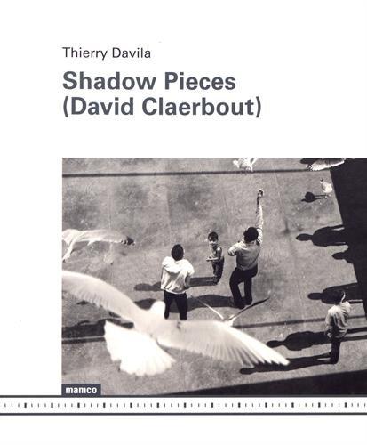 9782940159642: David Claerbout Shadow Pieces