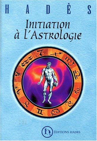 9782940186082: Initiation à l'astrologie
