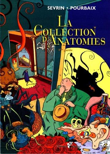 9782940199204: La collection d'anatomies, 1re partie
