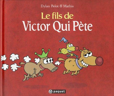 9782940199419: Le fils de victor qui pete (French Edition)