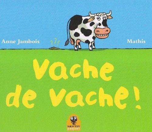 9782940199761: Vache de vache ! (French Edition)