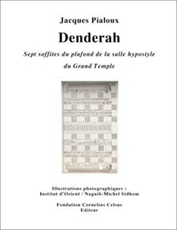 9782940205097: Denderah : Sept soffites du plafond de la salle hypostyle du Grand Temple