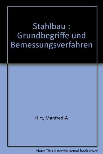 9782940222001: Stahlbau : Grundbegriffe und Bemessungsverfahren (P U Polytec Rom)