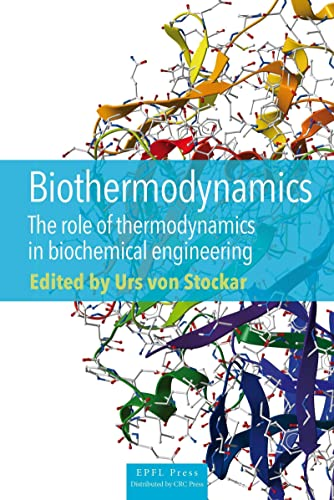9782940222612: Biothermodynamics. the Role of Thermodynamics in Biochemicalengineering