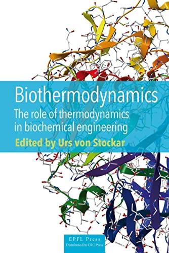 Biothermodynamics: Urs Von Stockar