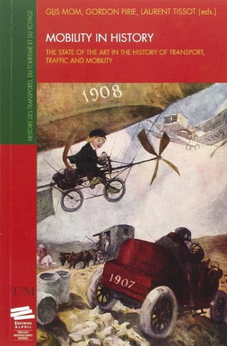 9782940235520: Mobility in history. The state of the art in the history of transport, traffic and mobility