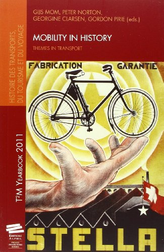 9782940235704: Mobility in history. Themes in transport. Yearbook 2011
