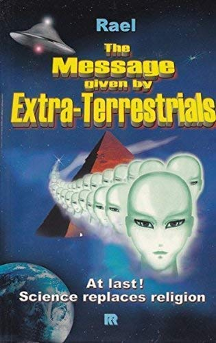 9782940252053: The Message Given by Extra-Terrestrials