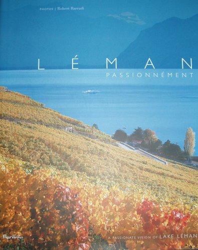 Léman passionnément = a passionate vision of