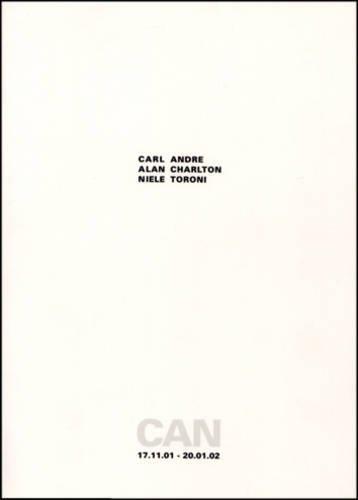 9782940271153: CAN - Carl Andre,Alan Charlton,Niele Toroni