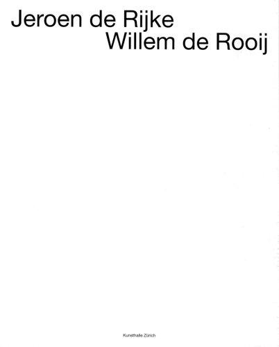 Jeroen De Rijke, Willem De Rooij
