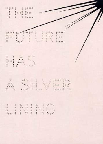 9782940271504: The Future Has a Silver Lining - Genealogies of Glamour (Anthologies)