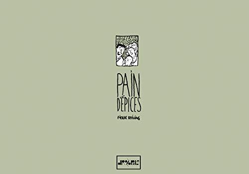 PAIN D EPICES: SCHILLING PIERRE