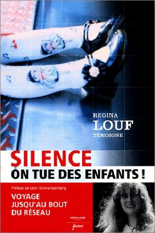 9782940313136: Silence, on tue des enfants ! Voyage jusqu'au bout du réseau