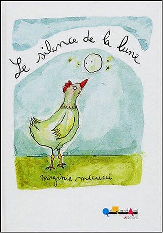 SILENCE DE LA LUNE (LE) REG 14,95$: MICUCCI, VIRGINIE