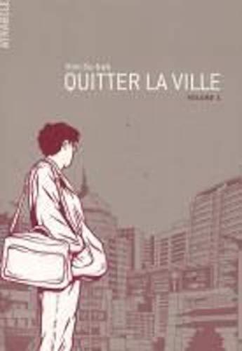 9782940329564: Quitter la ville volume 1