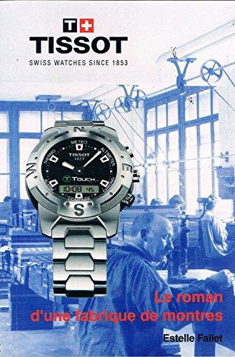 9782940333004: Le roman d'une fabrique de montres