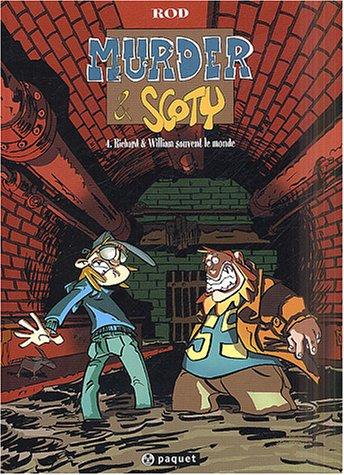 9782940334285: Murder et Scoty, tome 4 : Richard et William sauvent le monde