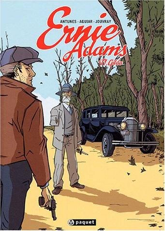 Ernie Adams, Tome 1 : Gilda: WANDER ANTUNES, FRED