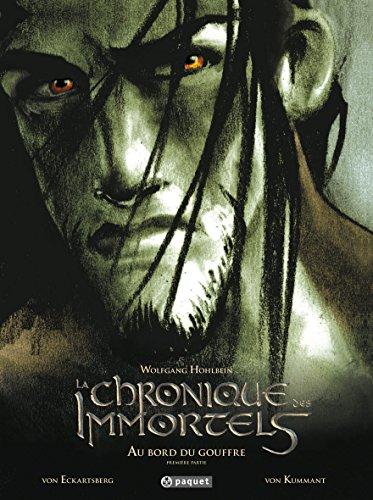 9782940334971: La chronique des immortels, Tome 1 : Au bord du gouffre