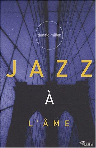 9782940335220: Jazz à l'âme : Une spiritualité libre et authentique