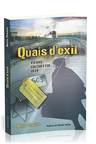 9782940335749: Quais d'exil : Vienne-Colchester 1939