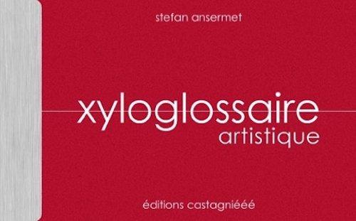 9782940346219: Xyloglossaire artistique