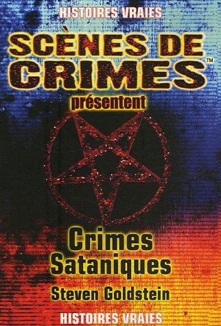 9782940349128: Crimes Sataniques N13 (Histoires vraies)