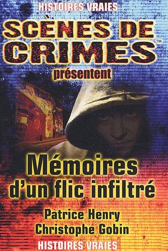 9782940349579: Mémoires d'un flic infiltré