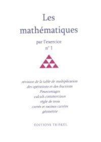 9782940353019: Les mathématiques par l'exercice N°1