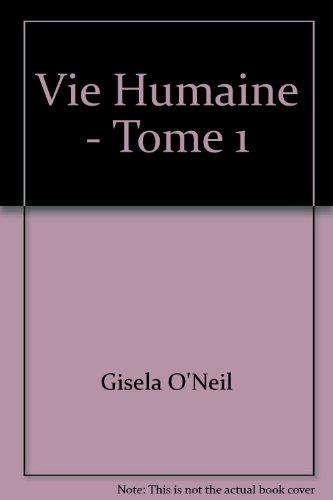 9782940353613: Vie Humaine - Tome 1
