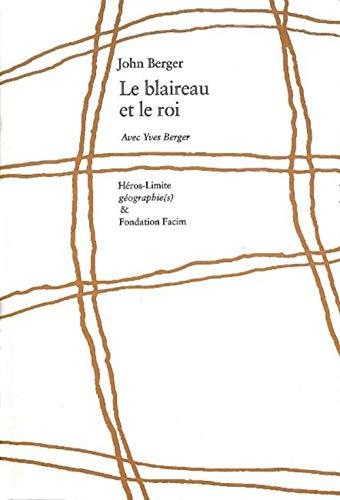 9782940358502: Le blaireau et le roi (French Edition)