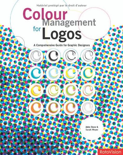 9782940361144: Colour Management for Logos (Hardback) /Anglais: A Comprehensive Guide for Graphic Designers