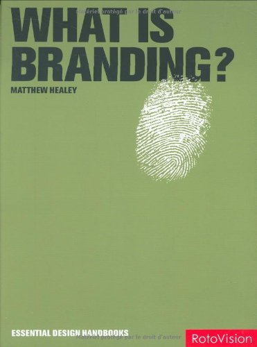 9782940361458: What is Branding? (Essential Design Handbooks)