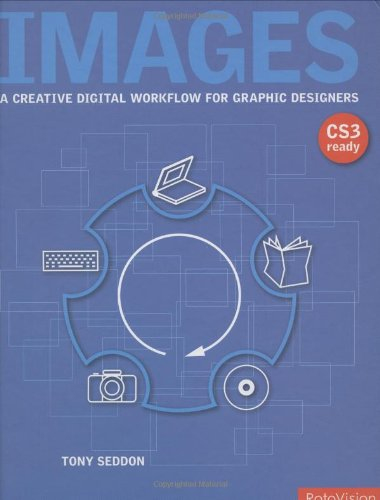 9782940361472: Images: A Creative Digital Workflow for Graphic Designers