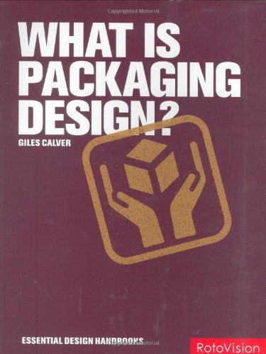 9782940361885: What is Packaging Design? (Essential Design Handbooks S.)