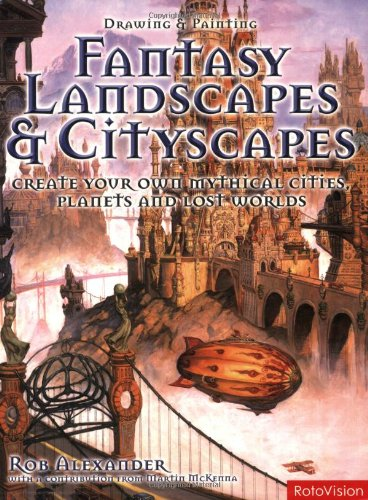 9782940361960: Drawing and Painting Fantasy Landscapes and Cityscapes