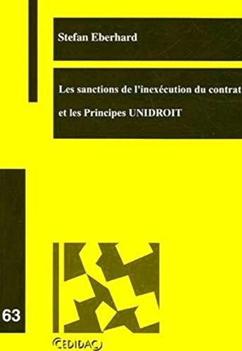 Les sanctions de l'inexécution du contrat et les Principes UNIDROIT (French ...