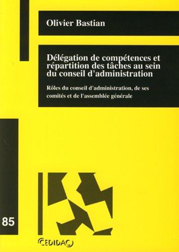 9782940363223: D�l�gation de comp�tences et r�partition des t�ches au sein du conseil d'administration
