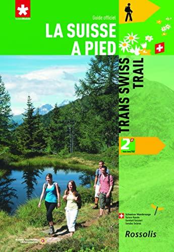 9782940365203: N 2 Trans Swiss Trail la Suisse a Pied