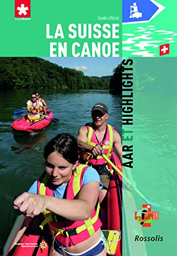 9782940365289: La Suisse en Canoe (French Edition)