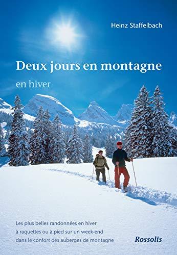 9782940365371: Deux jours en montagne en hiver