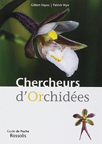 9782940365760: Chercheurs d Orchidees