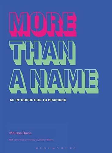 9782940373000: More Than a Name: An Introduction to Branding