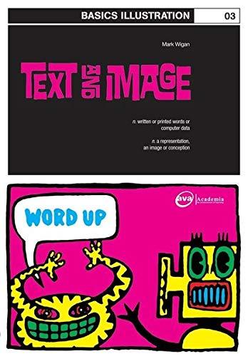 9782940373505: Basics Illustration 03: Text and Image