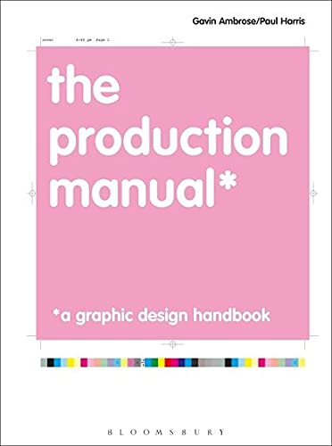 9782940373635: The Production Manual: A Graphic Design Handbook (Required Reading Range)