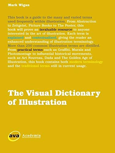 9782940373901: The Visual Dictionary of Illustration