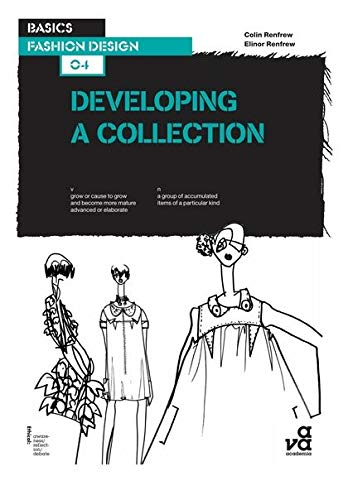 9782940373956: Basics Fashion Design 04: Developing a Collection
