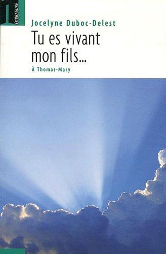 9782940382378: Tu es vivant mon fils... (French Edition)