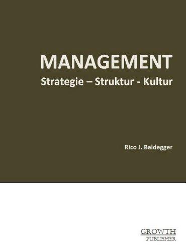 9782940384006: Management: Strategie - Struktur - Kultur
